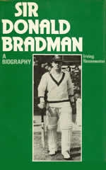 Sir Donald Bradman - The Biography