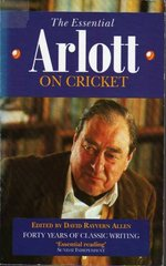 The Essential Arlott on Cricket