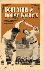 Bent Arms and Dodgy Wickets