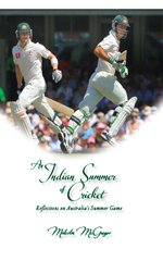 An Indian Summer of Cricket