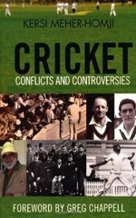 Cricket: Conflicts and Controversies