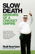 Slow Death - Memoirs of a Cricket Umpire