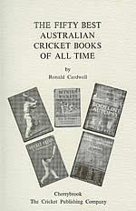 The Fifty Best Australian Cricket Books Of All Time