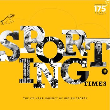Sporting Times: The 175 Year Journey of Indian Sports