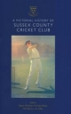 A Pictorial History of Sussex County Cricket Club