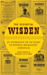 An Anthology Of 150 Years Of Wisden Cricketers Almanack