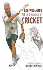 Bob Woolmers Art And Science Of Cricket