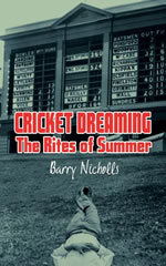 Cricket Dreaming The Rites of Summer