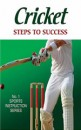 Cricket Steps To Success