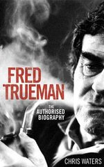 Fred Trueman The Authorised Biography