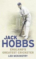 Jack Hobbs Englands Greatest Cricketer