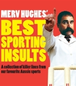 Merv Hughes Best Sporting Insults