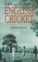 Social History Of English Cricket
