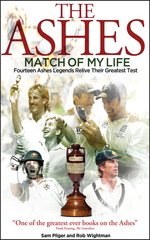 The Ashes Match Of My Life