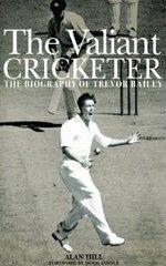 The Valiant Cricketer