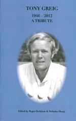Tony Greig A Tribute