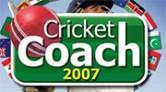 Cricket Coach 2007