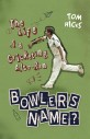 Bowlers Name