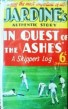 In Quest Of The Ashes A Skippers Log