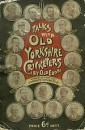 Talks with Old Yorkshire Cricketers